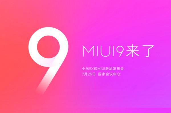 小米公布:7月26日发布小米5X新机和MIUI9